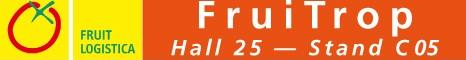 Visit us! Fruitrop in Fruitlogistica